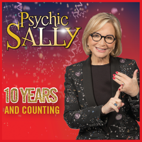 Psychic Sally returns with her brand new show – Ten Years and Counting.Tuesday 31 March 2020 now rescheduled to Monday 01 February 2021