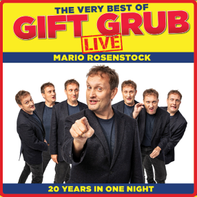 *RESCHEDULED Mario Rosenstock is back with his biggest and boldest show to date. The very best of Gift Grub live!