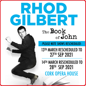 Following a seven-year hiatus, comedian Rhod Gilbert returns to comedy with his brand new live show – The Book of John.Monday 27 September 2021 - Rescheduled from Monday 25 January 2021 (originally Friday 13 March 2020)Tuesday 28 September 2021 - Rescheduled from Tuesday 26 January 2021 (originally Saturday 14 March 2020)