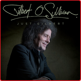 The legendary Gilbert O'Sullivan returns to Cork in 2021 with his brand new show, Just Gilbert.Saturday 11th September 2021