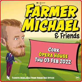 The King of farming satire – Farmer Michael!Thursday 3rd Feb 2022