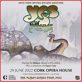 YES announces a headline show for Cork Opera House in 2022.Wednesday 29th June 2022